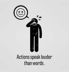 Actions speak louder than words a motivational vector