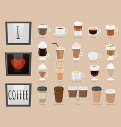 I love coffee types hot beverage with heart vector