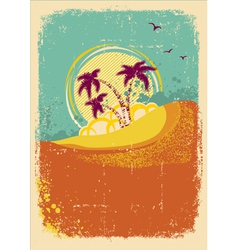 tropical island on vintage old background with vector image vector image