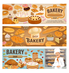 bakery shop cakes and baker pastry sweets banners vector image