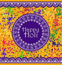 background or banner for holi festiva vector image