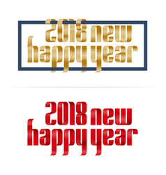 gold and red 2018 happy new year font ribbon vector image