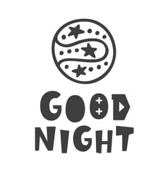 good night scandinavian style childish poster vector image