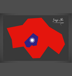 jiayi shi taiwan map with taiwanese national flag vector image