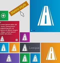 Road icon sign Metro style buttons Modern vector