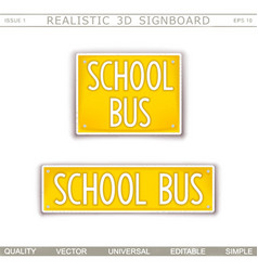 School bus creative signboard vector