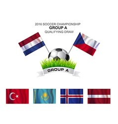 2016 SOCCER CHAMPIONSHIP GROUP A QUALIFYING DRAW vector image
