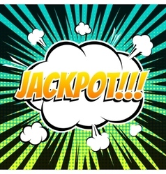 Jackpot comic book bubble text retro style vector