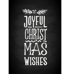 Merry Christmas and New Year Chalk Board Lettering vector