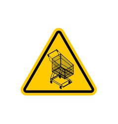 attention shopping cart dangers of yellow road vector image vector image
