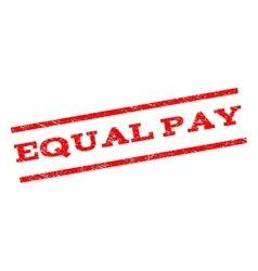 Equal Pay Watermark Stamp vector