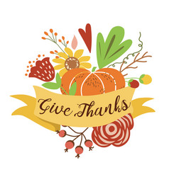 Give thanks autumn bouquet composition hand drawn vector