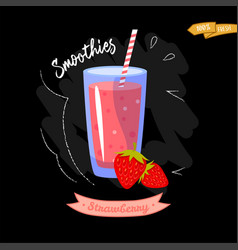 Glass of smoothies on black background strawberry vector