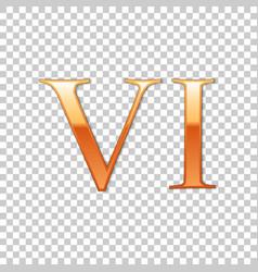 golden roman numeral number 6 vi six in alphabet vector image