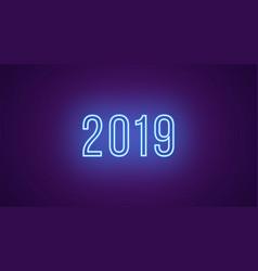 Neon inscription 2019 neon bright text vector