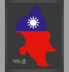 Taibei shi taiwan map with taiwanese national flag vector