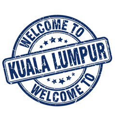 Welcome to kuala lumpur blue round vintage stamp vector