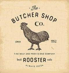 Butcher Shop vintage emblem rooster meat products vector image