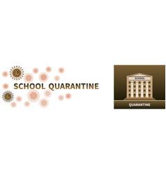 closed school during outbreak covid-19 virus vector image
