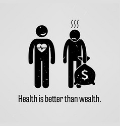 health is better than wealth a motivational and vector image