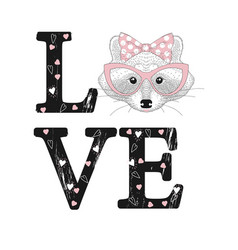 fashion print with raccoon face love word vector image