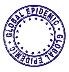 Grunge textured global epidemic round stamp seal vector
