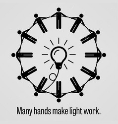 Many hands make light work a motivational and vector