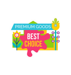 premium good best choice sale emblem flower vector image