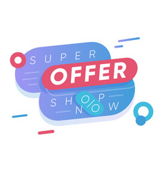 super offer sticker seasonal shopping vector image