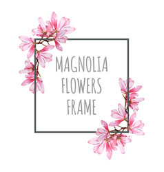 watercolor magnolia flowers frame decor vector image