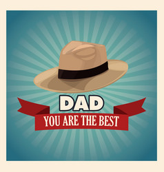 you are the best dad greeting card with hat vector image
