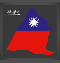 zhanghua taiwan map with taiwanese national flag vector image
