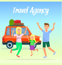Mom dad and daughter rejoice for vacation voyage vector