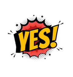 word yes in retro comic speech bubble with vector image