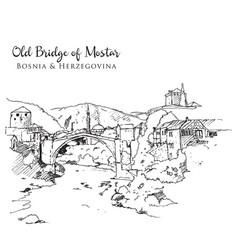 drawing sketch old bridge mostar vector image