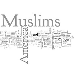 America supports muslims vector