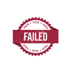 failed round red grunge stamp stock vector image
