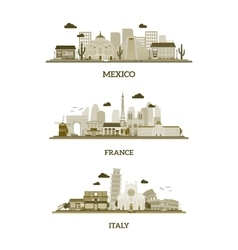 France Italy and Mexico vintage skyline vector