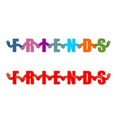 Friends lettring enblem Letters holding hands vector image