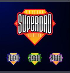 Sport emblem typography super dad hero logotype vector