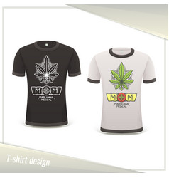 medical marijuana tshirt two vector image vector image