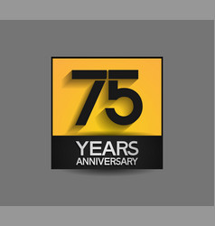 75 years anniversary in square yellow and black vector