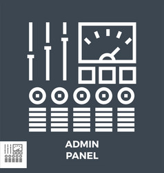 admin panel thin line icon isolated vector image