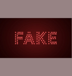 inscription of fake with neon lamps text vector image