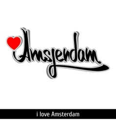 Amsterdam greetings hand lettering Calligraphy vector image vector image