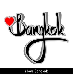 Bangkok greetings hand lettering Calligraphy vector