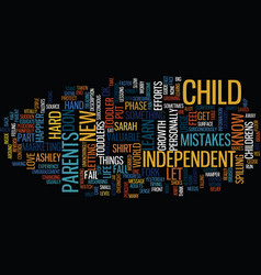 Your toddlers independent phase text background vector