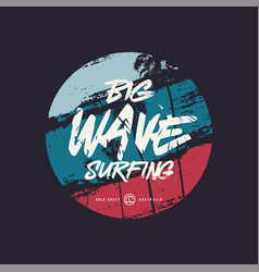 big wave surfing t shirt design poster vector image