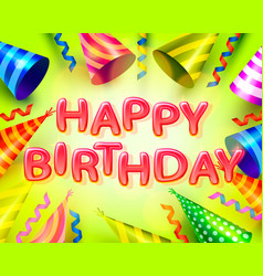 happy birthday party hat cover signboard vector image