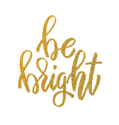 be bright hand drawn lettering in golden style vector image vector image